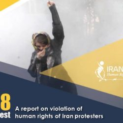 A Report on violation of human rights of #Iran protesters – #IranProtests