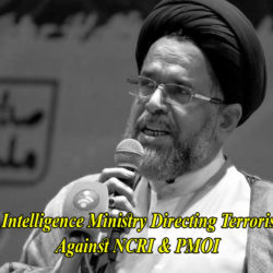 Iran's Intelligence Ministry Steps-Up Terrorist Plots Against Iranian Resistance