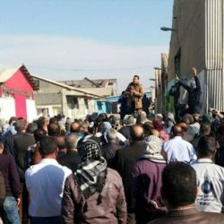 Iran: Workers Strike in Arak, Haft Tapeh and Gachsaran