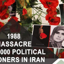 On the 30th Anniversary of 1988 Massacre of Political Prisoners in Iran