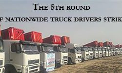 Iran: Fifth Round of Truck & Heavy Vehicle Drivers Strikes